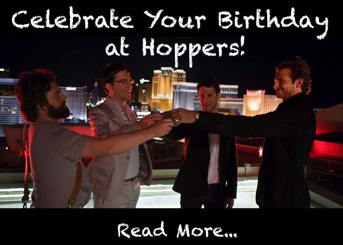 Your Birthday at Hoppers!