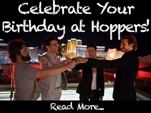 Celebrate your birthday at Hoppers!