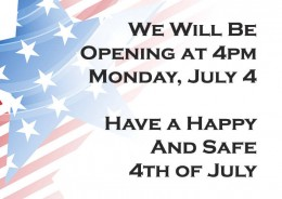 Opening Late July 4!